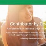 """Google experimenta bloquear anuncios en sus páginas favoritas con """"contribuciones"""""""